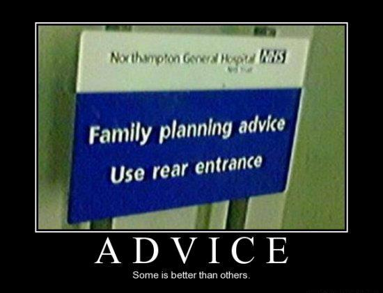 Advice Some if better than others