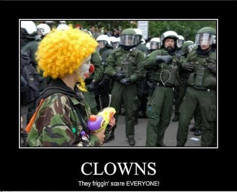 Clowns they scare everyone