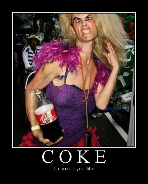 Coke can ruin your life