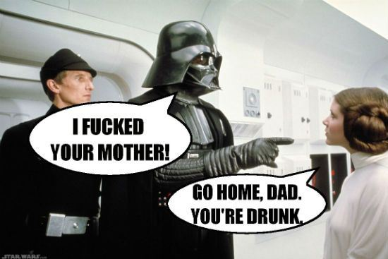 Darth Vader - I fucked your mother