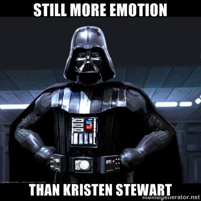 Darth Vader More emotion than K Stewart