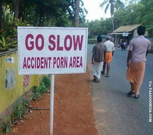 GO Slow Accident Porn Area