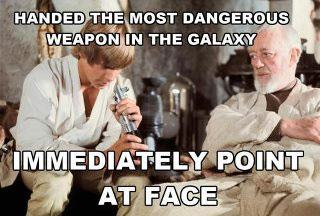 Handed the most dangerous weapon in the galaxy