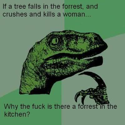 If a tree falls in the forest and crushes...