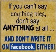 If you cant say antying nice