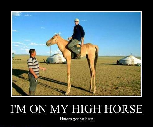 Im On My High Horse