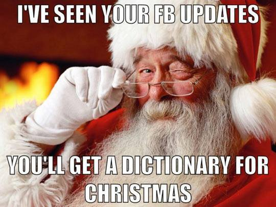 I've seen your FB updates...