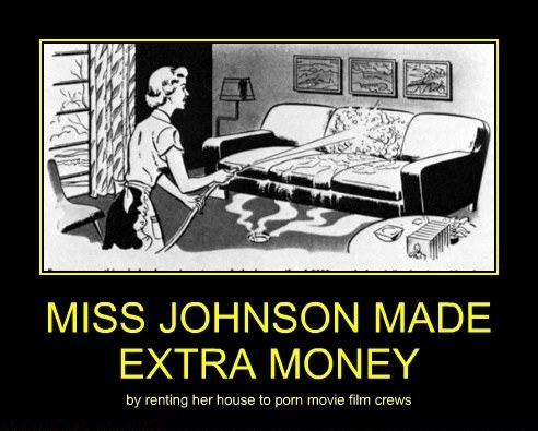 Miss Johnson made extra money