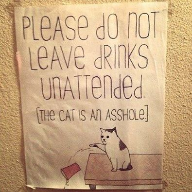Please dont leave drinks unattended