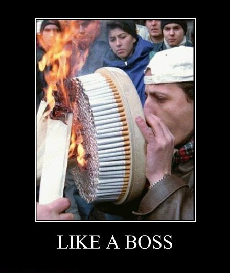Smoking Like a Boss
