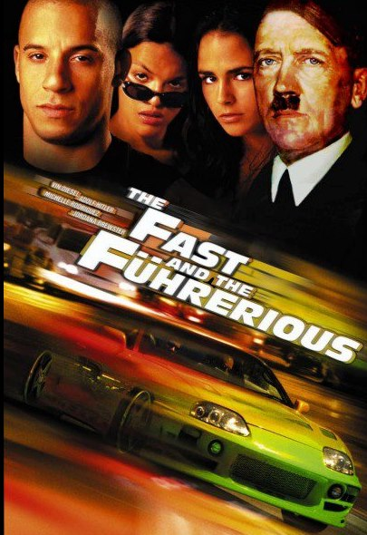 The Fast and the Fuhrerious