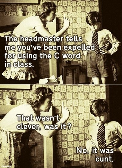 The Headmaster tells me you been expelled