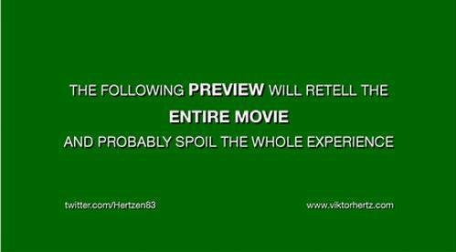 The following Preview will retell the ENTIRE MOVIE