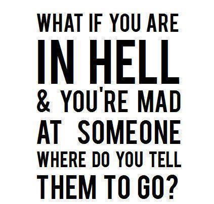 What if youre in Hell