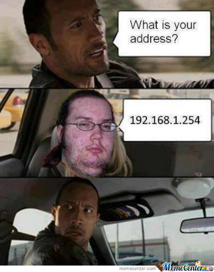 What is your address.... 192.168.1.2