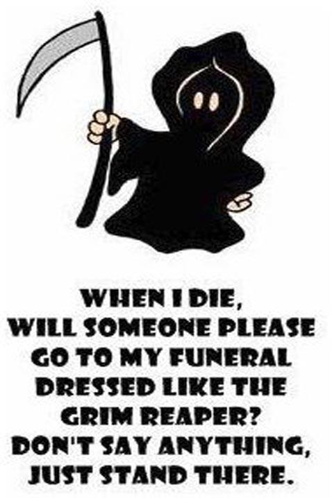 When I Die Will Someone Please....