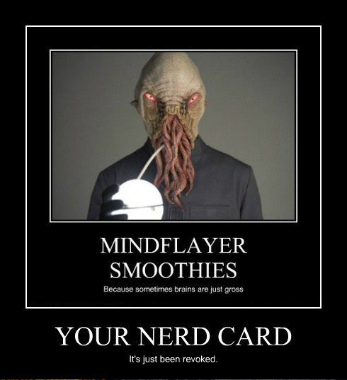 Your Nerd Card has just been revoked