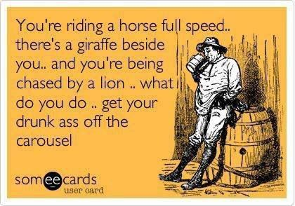 You're riding a horse full speed....