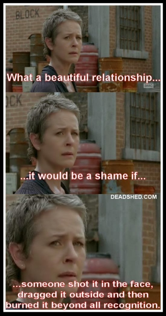 Carol wrecking relationships
