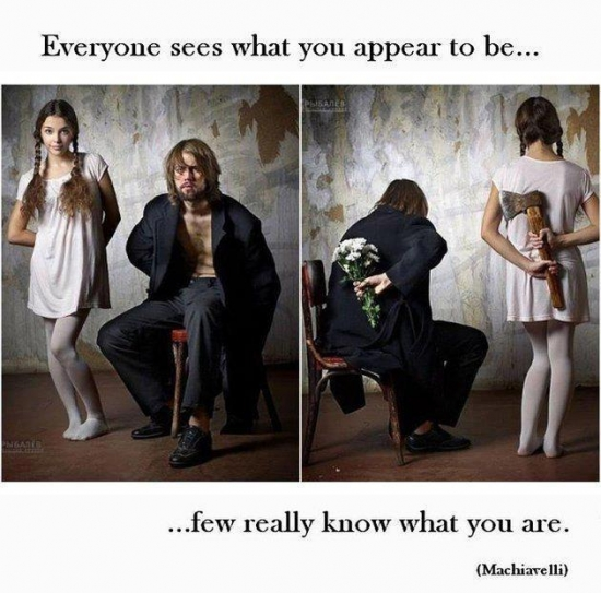 Everyone Sees What You Appear To Be