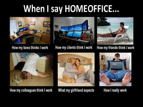 SetWidth550-When-I-say-homeoffice.jpg