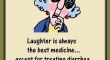 Laughter is always the best medicine