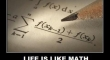Life is like math2