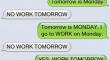 No work tomorrow