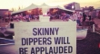 Skinny dippers will be...