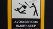 Warning avoid serious injury