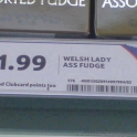 1.99 Welsh Lady Ass Fudge