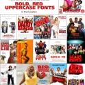 Avoid movies that use Bold Red Uppercase Fonts