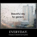Beautiful Day For Gamers2