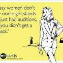 Classy women dont have one night stands
