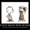 Do not argue with an idiot2