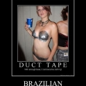 Duck Tape Brizilian2