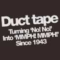 Duct Tape Since 1943