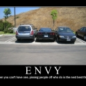 Envy When you cant have one2