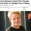 Gordon Ramsays Dwaft porn double found dead