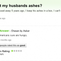 I eat my husbands ashes