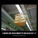 I have no idea whats on aisles 1 to 2