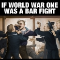 If WW1 was a bar fight