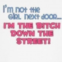Im not the girl next door...