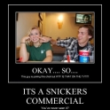 Its a snickers commercial2