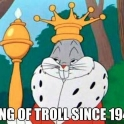 King of the Troll since 1940