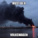 Must be a Volkswagen
