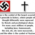 One is the symbol of the largest association of genocide...