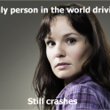 Only person in the world driving and crashes