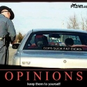 Opinions Keep them to yourself2