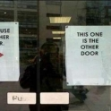 Please use the other door Ohh Thanks